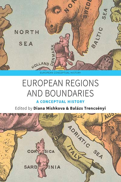 European Regions and Boundaries. A Conceptual History