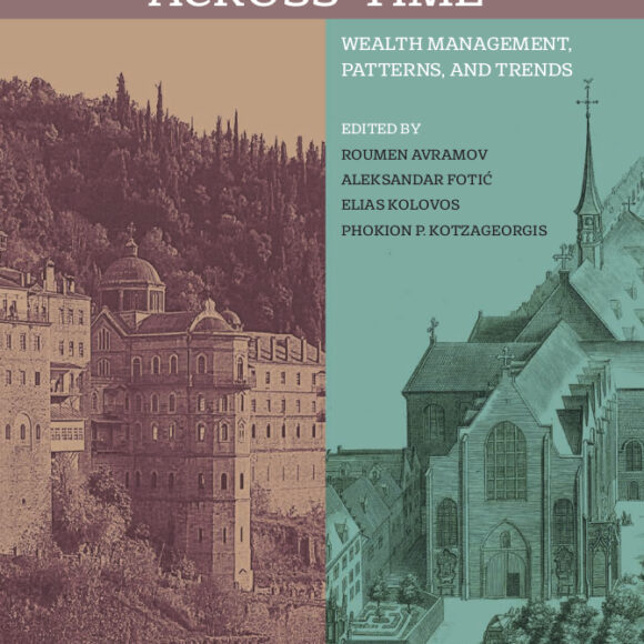 CAS on the book shelves: Monastic Economy Across Time: Wealth Management, Patterns, and Trends